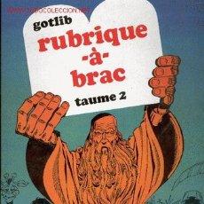 Cómics: GOTLIB - RUBRIQUE-À-BRAC 2. Lote 25335592