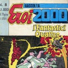 Cómics: EROI 2000 (HISTORIETAS EN ITALIANO DE LOS CUATRO FANTÁSTICOS, MS. MARVEL, PANTERA NEGRA, KILLRAVEN, . Lote 10175248