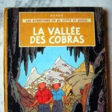Cómics: LA VALLEE DES COBRAS, LES AVENTURES DE JO, ZETTE ET JOCKO, POR HERGE, 1963 (?).. Lote 26122877