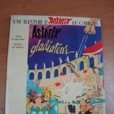 Cómics: UNE AVENTURE D´ASTÉRIX LE GAULOIS.ASTÉRIX GLADIATEUR. DARGAUD 1972.. Lote 18154440