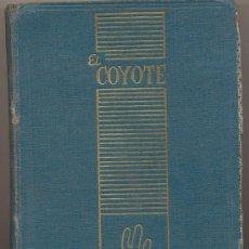 Cómics: EL COYOTE CLIPER 1948. 5 NOVELAS ENCUADERNADAS EN UN TOMO: 17,18,19,20, Y EXTRA 4.. Lote 19083971