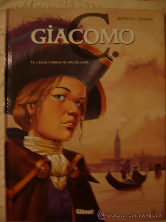 GIACOMO C. POUR L'AMOUR D'UNE COUSINE. T. 5. DUFAUX/GRIFFO. ED. GLÉNAT, 2005. (Tebeos y Comics - Comics Lengua Extranjera - Comics Europeos)