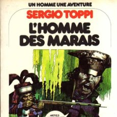 Cómics: L'HOMME DES MARAIS - SERGIO TOPPI - DARGAUD - EN FRANCÉS. Lote 26916659