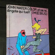 Cómics: MOEBIUS. JOHN WATERCOLOR ET SA REDINGOTE QUI TUE!! LES HUMANOIDES ASSOCIES, OCTUBRE 1976. EN FRANCÉS. Lote 27714615