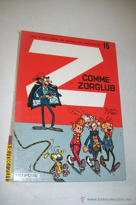 Z COMME ZORGLUB-LES AVENTURES DE SPIROU ET FANTASIO Nº. 15 -PAR FRANQUIN-DUPUIS-1967 (Tebeos y Comics - Comics Lengua Extranjera - Comics Europeos)