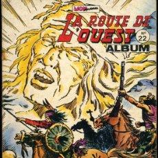 Cómics: LA ROUTE DE L'OUEST - NÚMEROS 64, 65 Y 66 - 1980 - IDIOMA FRANCÉS. Lote 28665890