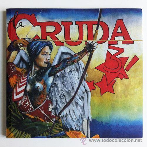 LA CRUDA #3 LA REVISTA TERMINAL DE CRUDITÉS GRÁFICAS - 2009 - ED ET (Tebeos y Comics - Comics Lengua Extranjera - Comics Europeos)