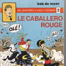 Cómics: COMIC LES AVENTURES D'ONCLE ZIGOMAR LE CABALLERO ROUGE AUROR BOB DE MOOR ED. BEDESCOPE. Lote 32421385