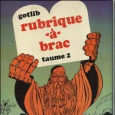 Cómics: RUBRIQUE -À- BRAC - TAUME 2, MARCEL GOTLIB - DARGAUD EDITEUR 1971. Lote 32926959