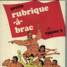 Cómics: RUBRIQUE -À- BRAC - TOME 3, MARCEL GOTLIB - DARGAUD EDITEUR 1972. Lote 32926979
