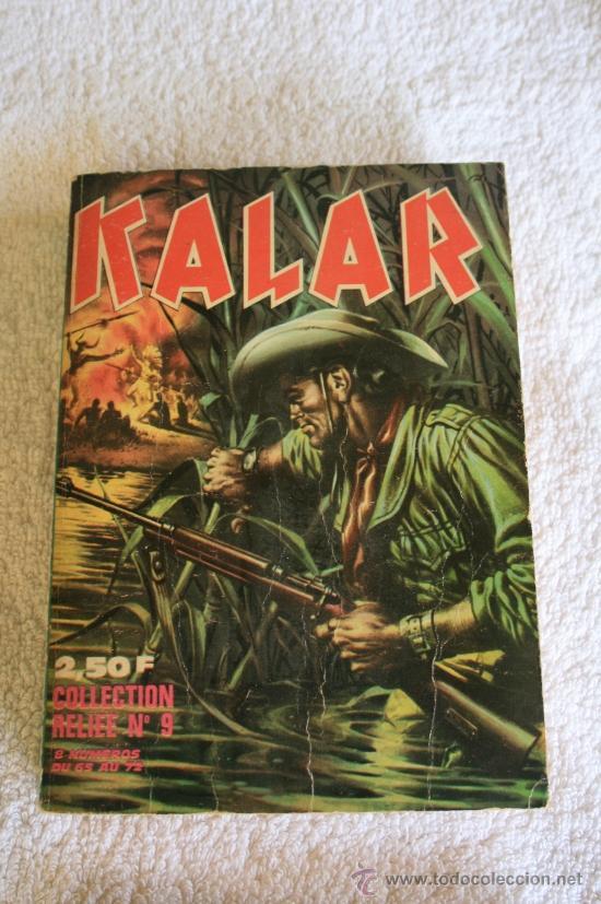 KALAR. COLLECTION RELIEE Nº 9 (Tebeos y Comics - Comics Lengua Extranjera - Comics Europeos)