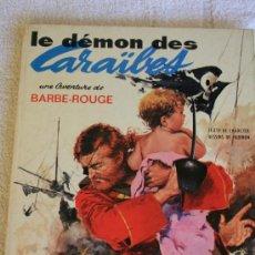 Cómics: BARBE ROUGE. LE DEMON DES CARAÏBES. Lote 33374919