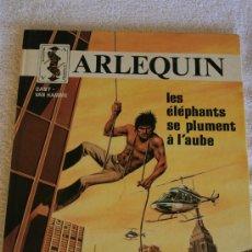 Cómics: ARLEQUIN. LES ELEPHANTS SE PLUMENT A L'AUBE. . Lote 33375099
