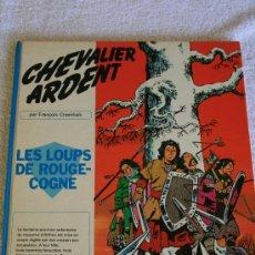 Cómics: CHEVALIER ARDENT. LES LOUPS DE ROUGE-COGNE PAR . Lote 33375189