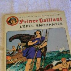 Cómics: PRINCE VAILLANT. L'EPEE ENCHANTEE. . Lote 33435311