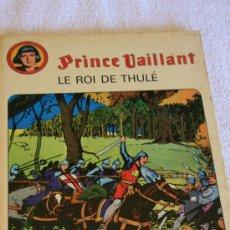 Cómics: PRINCE VAILLANT. LE ROI DE THULE. . Lote 33435322