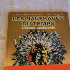 Cómics: LES NAUFRAGES DU TEMPS. L'ETOILE DU TEMPS . Lote 33435340