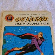 Cómics: GUY LECLAIR. L'ILE A DOUBLE FACE. Lote 33448775