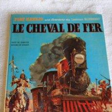 Cómics: LIEUTENANT BLUEBERRY. LE CHEVAL DE FER. Lote 269844073