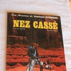 Cómics: LIEUTENANT BLUEBERRY. NEZ CASSE. . Lote 33517282