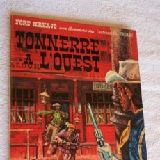 Cómics: LEUTENANT BLUEBERRY. TONNERRE A L'OEST.. Lote 269844183