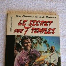 Cómics: BOB MORANE. LE SECRET DES 7 TEMPLES . Lote 33529876