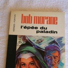 Cómics: BOB MORANE. L'EPEE DU PALADIN . Lote 33529899