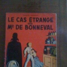 Cómics: LE CAS ETRANGE DE MR DE BONNEVAL, DE FRANÇOIS CRAENHALS. EDICIÓN ORIGINAL (1955).. Lote 35682067