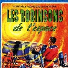 Cómics: LES ROBINSONS DE L´ESPACE (PERDIDOS EN EL ESPACIO. LA FAMILIA ROBINSON). SAGEDITION, 1976. Lote 36236741