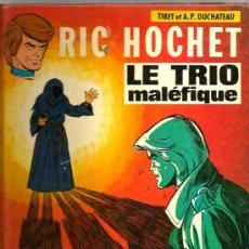 Cómics: RIC HOCHET - LE TRIO MALEFIQUE ( TIBET & DUCHATEAU ) . Lote 36295929