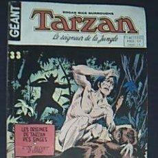 Cómics: TARZÁN. LE SEIGNEUR DE LA JUNGLA. Nº 33. GÉANT. EDGAR RICE BURROUGHS,1977. . Lote 36720669