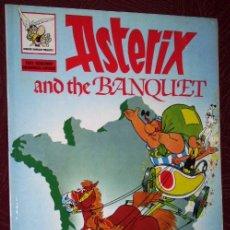 Cómics: ASTERIX AND THE BANQUET POR GOSCINNY Y UDERZO DE ED. DEL PRADO EN MADRID 1979 / IDIOMA INGLÉS. Lote 36831571