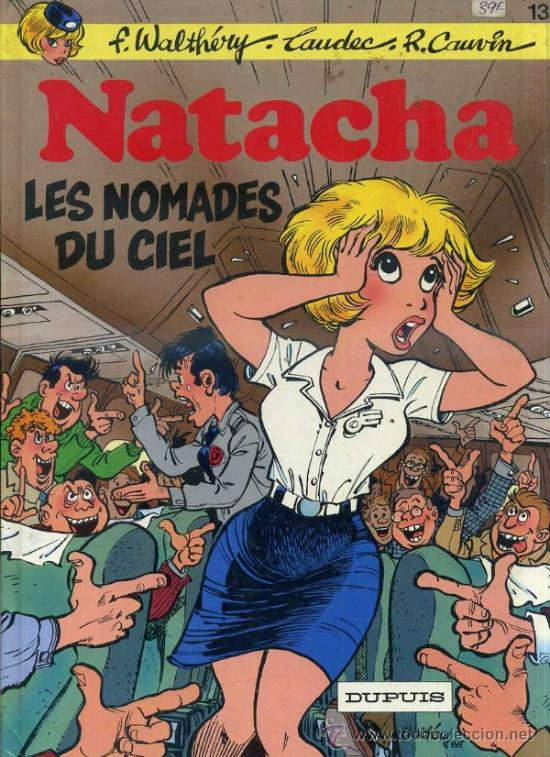 NATACHA Nº 13 - LES NOMADES DU CIEL (DUPUIS 1988) (Tebeos y Comics - Comics Lengua Extranjera - Comics Europeos)