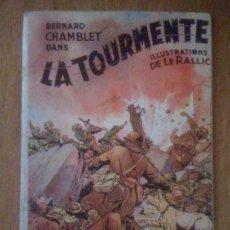 Cómics: BERNARD CHAMBLET DANS LA TOURMENTE, DE ETIENNE LE RALLIC (1946). Lote 37684494