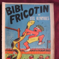 Cómics: BIBI FRICOTIN AUX JEUX OLYMPIQUES. Nº 15. DEBOIS & LACROIX. SOCIETE PARISIENNE D´EDITION. 1948. Lote 38712925