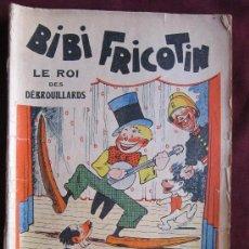 Cómics: BIBI FRICOTIN LE ROI DES DÉBROUILLARDS. Nº 7. LOUIS FORTON. SOCIETE PARISIENNE D´EDITION. 1935. Lote 38712974