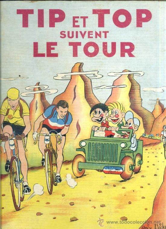 ANDY DICKSON : TIP ET TOP SUIVENT LE TOUR (FLEURY, 1950) EN FRANCÉS (Tebeos y Comics - Comics Lengua Extranjera - Comics Europeos)