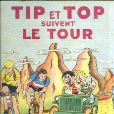 Cómics: ANDY DICKSON : TIP ET TOP SUIVENT LE TOUR (FLEURY, 1950) EN FRANCÉS. Lote 39059669
