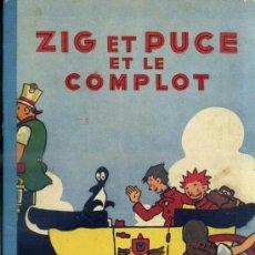 Cómics: ALAIN SAINTOGAN : ZIG ET PUCE ET LE COMPLOT (HACHETTE, 1950) EN FRANCÉS. Lote 39060227