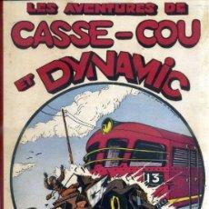 Cómics: LES AVENTURES DE CASSE COU ET DYNAMIC (1952). EN FRANCÉS. Lote 39061625