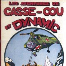 Cómics: LES AVENTURES DE CASSE COU ET DYNAMIC (1952). EN FRANCÉS. Lote 39061654