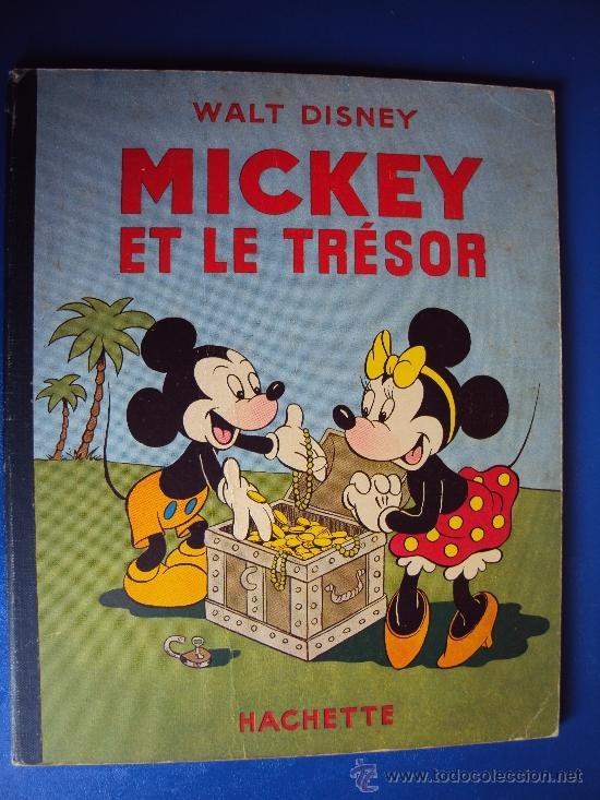 (COM-180)CUENTO DE MICKEY,ET LE TRESOR,HACHETTE,EN FRANCES,2º.TRIMESTRE 1952 (Tebeos y Comics - Comics Lengua Extranjera - Comics Europeos)
