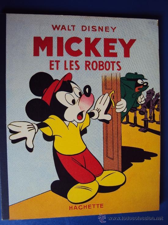 (COM-195)CUENTO DE MICKEY,ET LES ROBOTS,HACHETTE,EN FRANCES,4º.TRIMESTRE 1952 (Tebeos y Comics - Comics Lengua Extranjera - Comics Europeos)