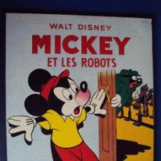 Cómics: (COM-195)CUENTO DE MICKEY,ET LES ROBOTS,HACHETTE,EN FRANCES,4º.TRIMESTRE 1952. Lote 39113220
