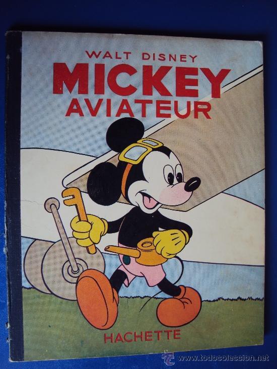 (COM-197)CUENTO DE MICKEY,AVIATEUR,HACHETTE,EN FRANCES,2º.TRIMESTRE 1950 (Tebeos y Comics - Comics Lengua Extranjera - Comics Europeos)