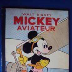 Cómics: (COM-197)CUENTO DE MICKEY,AVIATEUR,HACHETTE,EN FRANCES,2º.TRIMESTRE 1950. Lote 39113268