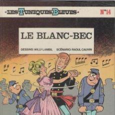 Cómics: LES TUNIQUES BLEUES - LAMBIL / CAUVIN - LE BLANC-BEC - EDT. DUPUIS - 1984- FRANCES. Lote 39896326