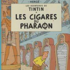 Cómics: LES AVENTURES DE TINTIN - HERGÉ - LES CIGARES DU PHARAON - CASTERMAN - 1983 - FRANCES. Lote 39895796
