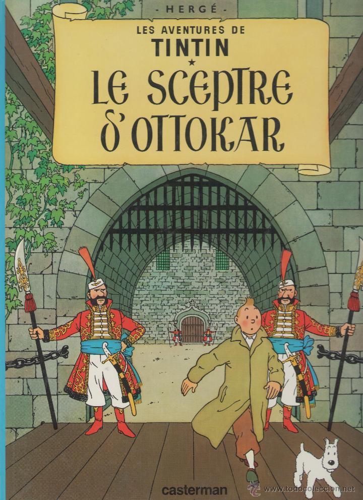 LES AVENTURES DE TINTIN - HERGÉ - LE SCEPTRE D´OTTOKAR - CASTERMAN - 1975 - FRANCES (Tebeos y Comics - Comics Lengua Extranjera - Comics Europeos)