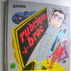 Cómics: RUBRIQUE A BRAC. GOTLIB. 1974. Lote 39955928